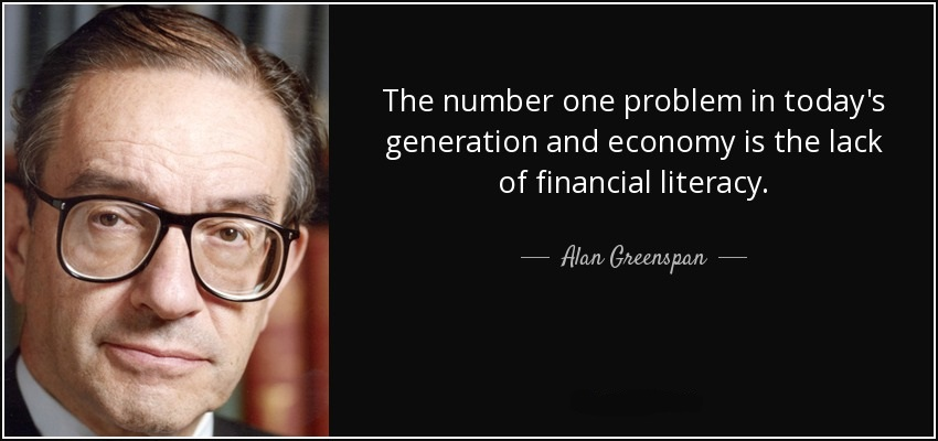 quote-the-number-one-problem-in-today-s-generation-and-economy-is-the-lack-of-financial-literacy-alan-greenspan-60-46-29